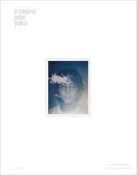 John Lennon et Yoko Ono - Imagine John Yoko.