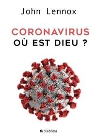 John Lennox - Coronavirus : où est Dieu ?.