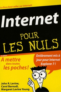 John Levine et Carol Baroudi - Internet pour les Nuls.