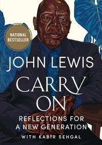 John Lewis et Andrew Young - Carry On - Reflections for a New Generation.