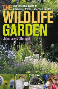 John Lewis-Stempel - The Wildlife Garden.