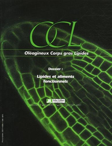 Eric Bruckert - OCL Volume 8, N° 4, Juil : Lipides et aliments fonctionnels.