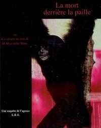 John Lippens - La mort derrière la paille ou Les carnets secrets de M. Hyacinthe Wims.
