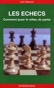 Les échecs - Comment jouer le milieu de partie.pdf