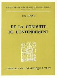 John Locke - De la conduite de l'entendement.