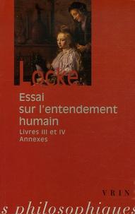 John Locke - Essai sur l'entendement humain - Livres III et IV.