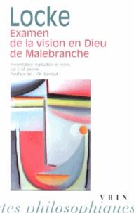 John Locke - Examen de la vision en Dieu de Malebranche.