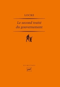 John Locke - Le second traité du gouvernement.