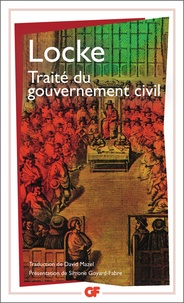John Locke - Traité du gouvernement civil.