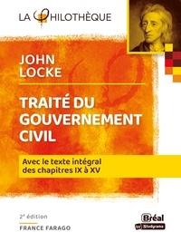 John Locke et France Farago - Traité du gouvernement civil - Avec le texte intégral des chapitres IX à XV.