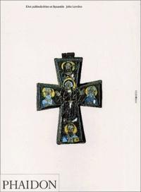 John Lowden - L'Art paléochrétien et byzantin.