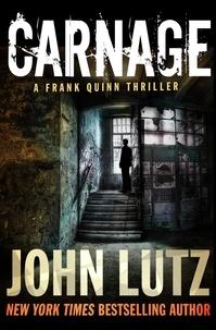 John Lutz - Carnage.