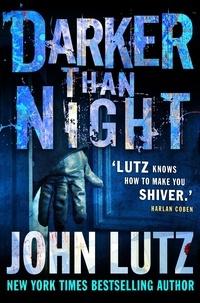 John Lutz - Darker than Night.