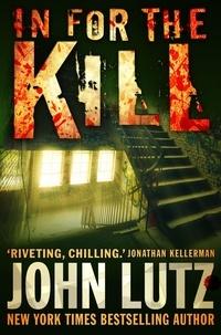 John Lutz - In for the Kill.