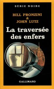 John Lutz et Bill Pronzini - La Traversée des enfers.