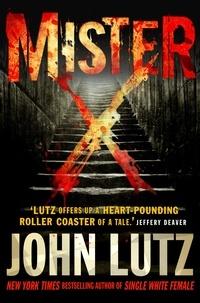 John Lutz - Mister X.