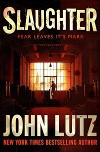John Lutz - Slaughter.