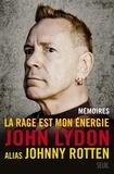 John Lydon et Andrew Perry - La rage est mon énergie.