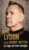 John Lydon - La rage est mon énergie - Mémoires.