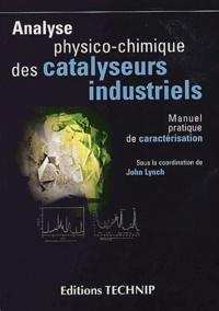 Analyse physico-chimique des catalyseurs industriels. Manuel pratique de caractérisation.pdf