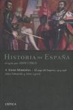John Lynch - Historia de España - Volumen 4 : Edad Moderna : el auge del Imperio, 1474-1598.