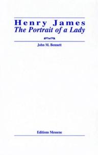 "John-M Bennett - Henry James, ""The portrait of a lady""."