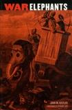 John M Kistler - War Elephants.