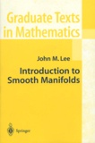 John-M Lee - Introduction to Smooth Manifolds.