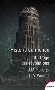 Histoiresdenlire.be Histoire du monde - Tome 3, L'âge des révolutions Image