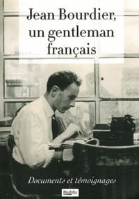 John MacGregor - Jean Bourdier, un gentleman français - Documents et témoignages.