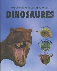 John Malam et Steve Parker - Ma première Encyclopédie des dinosaures.