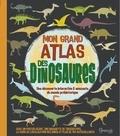 John Malam et Katrin Wiehle - Mon grand atlas des dinosaures - Avec un poster géant, une maquette de tricératops, le guide de localisation des dinos et plus de 150 autocollants.