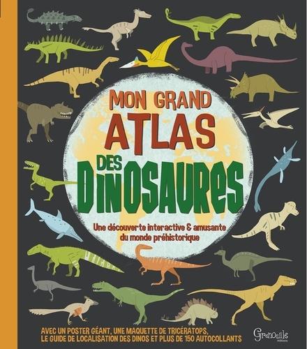 Mon Grand Atlas Des Dinosaures Avec Un Poster Geant Une Maquette De Triceratops Le Guide De Localisation Des Dinos Et Plus De 150 Autocollants