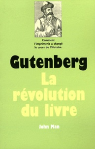 John Man - Gutenberg.
