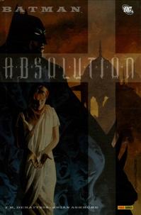 John Marc DeMatteis et brian Ashmore - Batman  : Absolution.