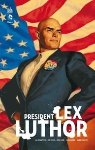 John Marc DeMatteis et Joe Kelly - Président Lex Luthor.