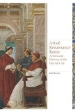 John Marciari - Art of Renaissance Rome: Artists and Patrons in the Eternal City.