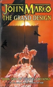 John Marco - The Grand Design - Tyrants & Kings 2.