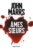 John Marrs et David Fauquemberg - Ames soeurs -Extrait offert-.