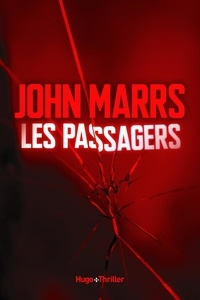 John Marrs - Les passagers.