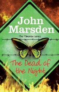 John Marsden - The Dead of the Night - Book 2.