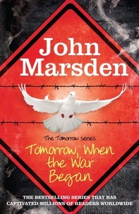 John Marsden - Tomorrow When the War Began - Book 1.