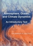 John Marshall et R. Alan Plumb - Atmosphere, Ocean and Climate Dynamics - An Introductory Text.