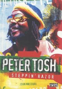 John Masouri - Peter Tosh - Steppin' Razor.