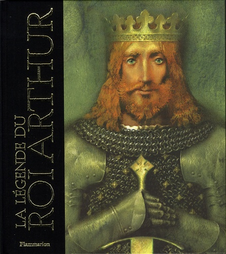 La Légende Du Roi Arthur Livre
