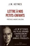 John Maynard Keynes - Lettre à nos petits-enfants.