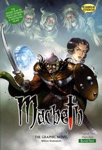 John McDonald et Jon Haward - Macbeth, the Graphic Novel - Quick Text Version.