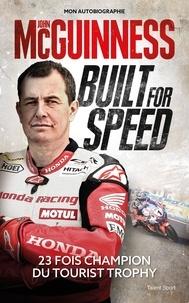 John Mcguinness - Built for speed.