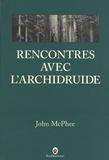 John McPhee - Rencontre avec l'archidruide.