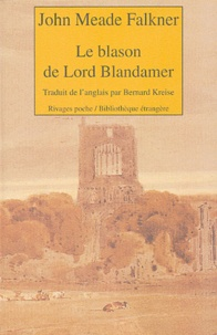 John Meade Falkner - Le blason de Lord Blandamer.